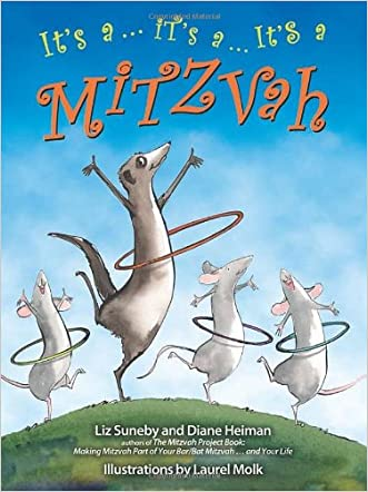It's a ... It's a ... It's a Mitzvah written by Elizabeth Suneby