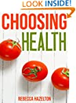 Choosing Health: A One-Size-Doesn't-F...
