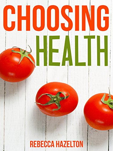 Choosing Health: A One-Size-Doesn'T-Fit-All Guide To Diet, Exercise & Motivation