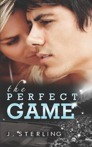The Perfect Game by J Sterling