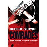 "Comrades: A History of World Communismvon ""Robert Service"""
