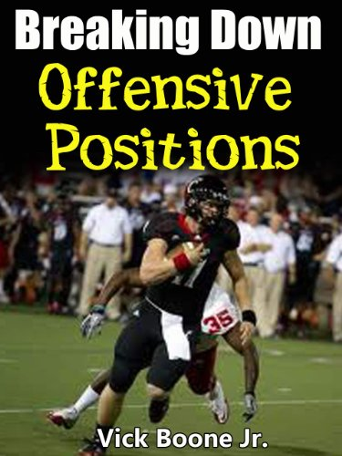 Breaking Down Offensive Positions (Offensive Football Plays compare prices)
