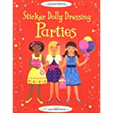 Sticker Dolly Dressing: Parties (Usborne Sticker Dolly Dressing)by Fiona Watt