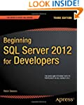 Beginning SQL Server 2012 for Develop...