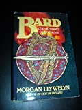 Bard: The Odyssey of the Irish (0395353521) by Morgan Llywelyn