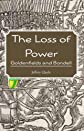 The Loss of Power: Goldenfields and Bondell (Volume 3)