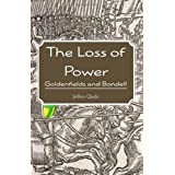 The Loss of Power: Goldenfields and Bondell (The Ingenairii Series) (Kindle Edition) newly tagged