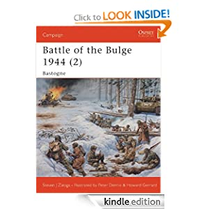 Battle of the Bulge 1944 (2): Bastogne (Campaign) Steven Zaloga and Howard Gerrard