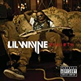 Rebirth ~ Lil Wayne