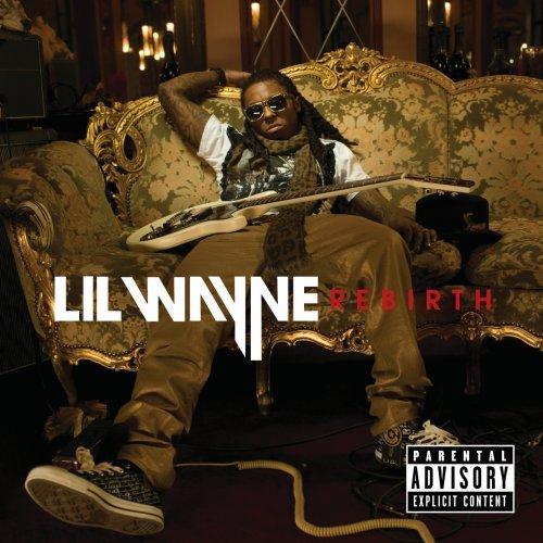 Lil Wayne - Rebirth - Zortam Music