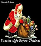 img - for Twas the Night Before Christmas (Illustrated) book / textbook / text book
