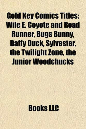 Gold Key Comics titles: Wile E. Coyote and Road Runner, Bugs Bunny, Daffy Duck, Sylvester, The Twilight Zone, The Three Stooges, The Avengers