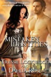 img - for Mistaken Identities book / textbook / text book