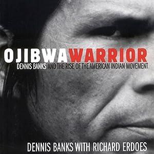 Ojibwa Warrior Audiobook