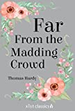 Far from the Madding Crowd (Xist Classics)