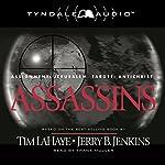 Assassins: Assignment: Jerusalem, Target: Antichrist: Left Behind, Book 6 | Tim LaHaye,Jerry B. Jenkins