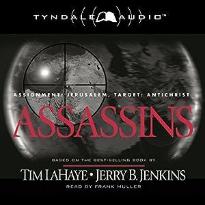 Assassins: Assignment: Jerusalem, Target: Antichrist Audiobook