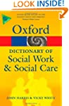 A Dictionary of Social Work and Socia...