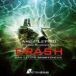 Crash: Das letzte Rendezvous | Andy Lettau,Stefan Schickedanz