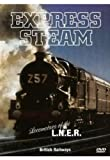echange, troc Express Steam - Locomotives of the Lner