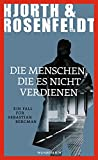 Hjorth & Rosenfeldt: Die Menschen, die es nicht verdienen