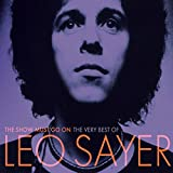 The Show Must Go On: The Very Best Of Leo Sayer [Clean]