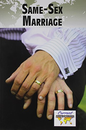 Same-Sex Marriage (Current Controversies)