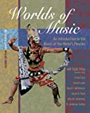 Worlds of Music: An Introduction to the Music of the World's Peoples, Shorter Version (with CD-ROM)
