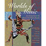 Worlds of Music: An Introduction to the Music of the World?s Peoples, Shorter Version (with CD-ROM)by Jeff Todd Titon