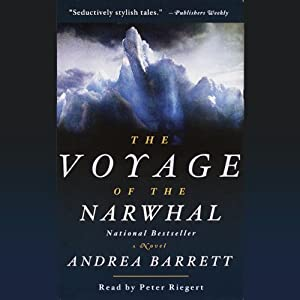 The Voyage of the Narwhal Audiobook