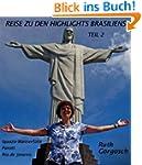 Reise zu den Highlights Brasiliens Te...