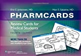PharmCards: Review Cards for Medical Students 4th by Johannsen, Eric C., Sabatine MD MPH, Marc S. (2009) Cards