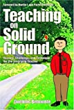 img - for Teaching on Solid Ground: Nuance, Challenge, and Technique for the Emerging Teacher book / textbook / text book