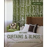 img - for Easy to Make! Curtains & Blinds: Expert Advice, Techniques and Tips for Window Treatments book / textbook / text book