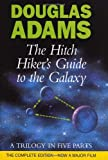 The Hitch Hiker's Guide to the Galaxy A Trilogy in Five Parts Now Including Mostly Harmless