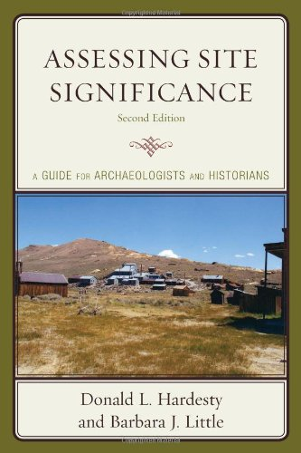 Assessing Site Significance: A Guide for Archaeologists...