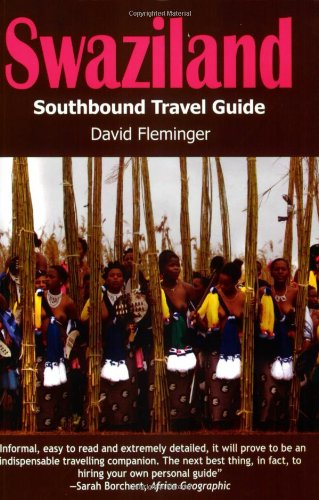 Swaziland: A Southbound Pocket Guide (Southbound Travel...