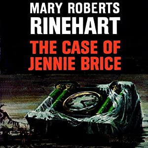 The Case of Jennie Brice Audiobook