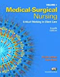Medical Surgical Nursing Volumes 1 & 2, Package (4th Edition) (v. 1 & 2) (0132399466) by LeMone, Priscilla