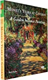 img - for Monet's Years at Giverny: A Garden Becomes a Painting book / textbook / text book