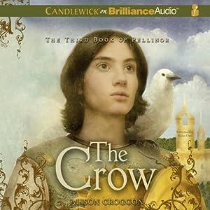 The Crow: The Third Book of Pellinor   [Alison Croggon]