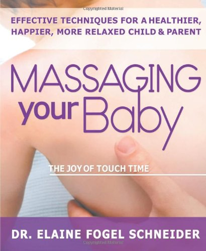 Massaging Your Baby: The Joy Of Touch Time front-79152