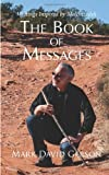 img - for The Book of Messages: Writings Inspired by Melchizedek book / textbook / text book