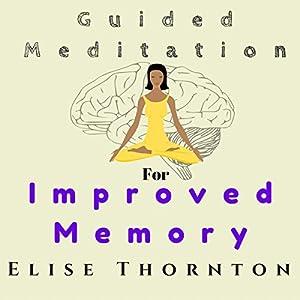Guided Meditation for Improved Memory Speech