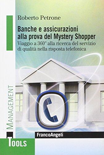banche-e-assicurazioni-alla-prova-del-mystery-shopper-viaggio-a-360-alla-ricerca-del-servizio-di-qua