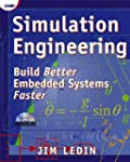 Simulation Engineering: Build Better...