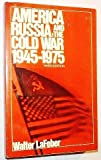 America, Russia and the Cold War, 1945-75 (America in Crisis) (0471511420) by LaFeber, Walter