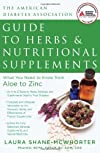 The ADA Guide to Herbs and Nutritional Supplements