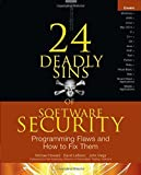 img - for 24 Deadly Sins of Software Security: Programming Flaws and How to Fix Them 1st (first) by Howard, Michael, LeBlanc, David, Viega, John (2009) Paperback book / textbook / text book