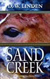 img - for Sand Creek (A Johnny Hart Mystery) book / textbook / text book